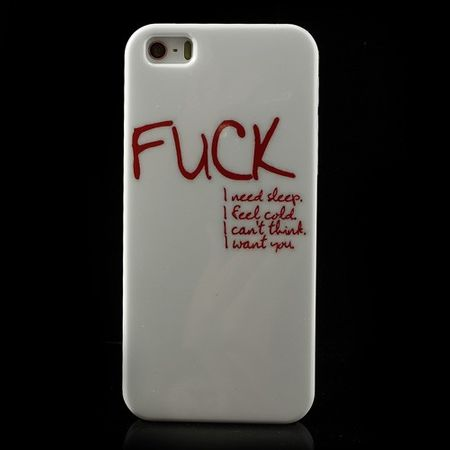 iPhone SE/5S/5 Hart Plastik Case mit rotem Spruch